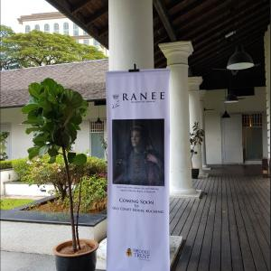 The Ranee Exhibition - coming soon to the Old Courthouse in Kuching